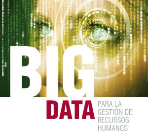 Big Data para la gestión de recursos humanos